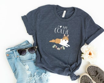 LIMITED EDITION I Love My Collie T-Shirt for Dog Moms