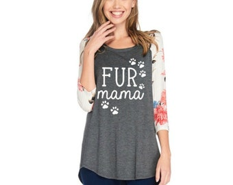 Fur Mama Floral Raglan Style Top for Women | Great Mother's Day Gift!