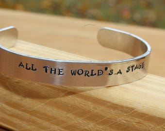 Shakespeare - As You Like It Metal Stamped Quote Cuff Bracelet - All the World's a Stage - quote jewelry, literary jewelry, bookworm jewelry