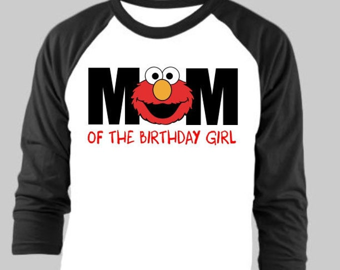 Custom Elmo Mom Birthday Shirt Adult Raglan