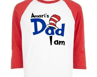 f632cbe3e Custom Cat in the Hat Dad Birthday Shirt Adult Dad Raglan Shirt - Short  sleeve or 3/4 sleeve - Dr Seuss Dad I Am Shirt