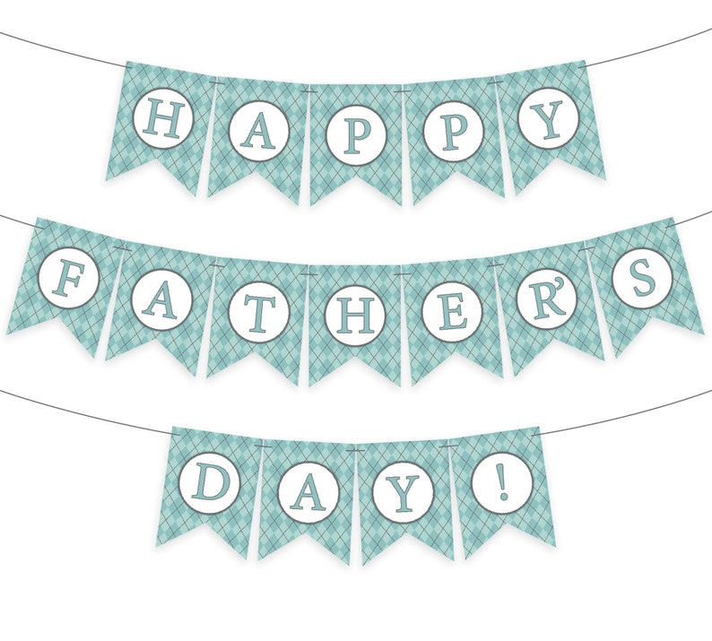 image about Happy Father's Day Banner Printable identify Fathers Working day Banner Printable with Pleased Fathers Working day! information - Aqua blue argyle Fathers Working day decor banner / bunting / garland