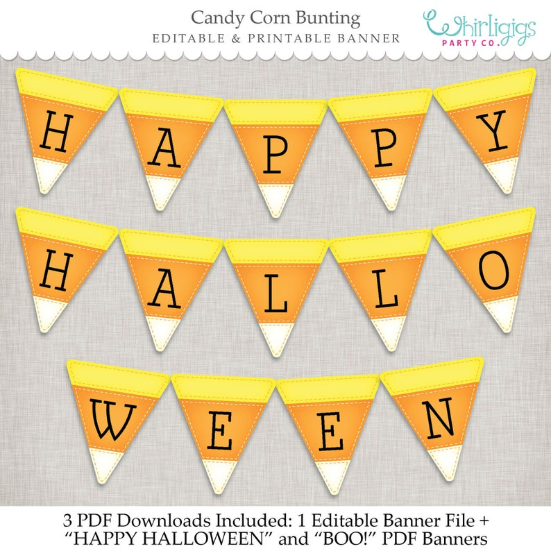 graphic regarding Candy Corn Printable named Sweet Corn Banner - Editable Instantaneous Down load 3 printable PDF information, 1 blank editable banner, 1 Content Halloween Banner and 1 Boo! Banner