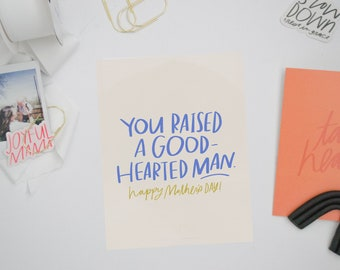 You Raised a Goodhearted Man and Woman Print-At-Home Cards for Mother's Day, Print-at-Home Cards, Cards for Mother-in-Law