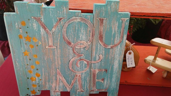 You & Me hand stenciled wood sign