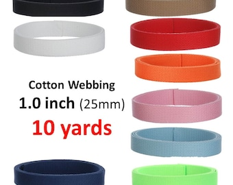 Cotton Webbing 10 yards 1 inch You Pick Colors Key Fobs Belts Purse Bag Straps Leash