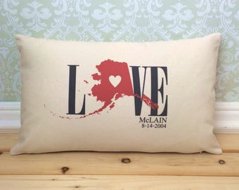 Alaska Love Pillow, Love Pillow, Wedding Pillow, Anniversary Pillow, Personalized Pillow, State Pillow, Alaska Pillow
