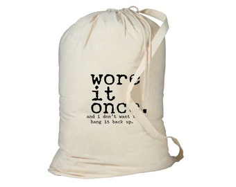 Laundry Bag, Wore it Once, Funny Laundry Bag, Dorm Hamper, Laundry Hamper, College Student Gift