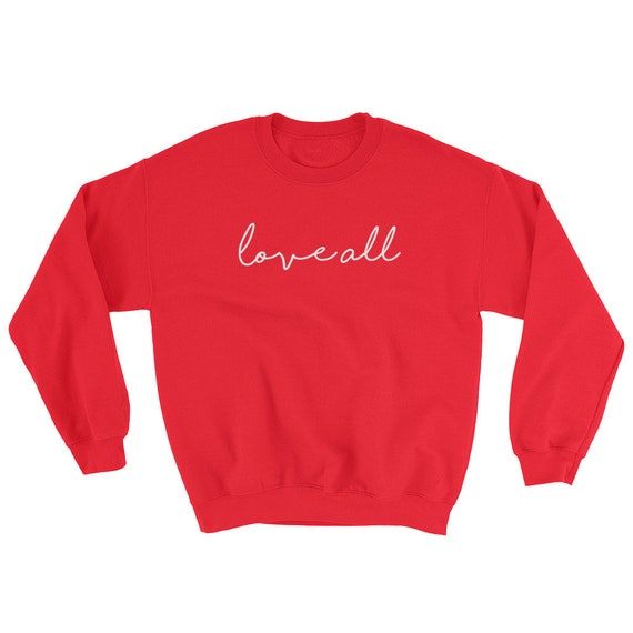 Tennis Love All Sweatshirt Tennis Gift