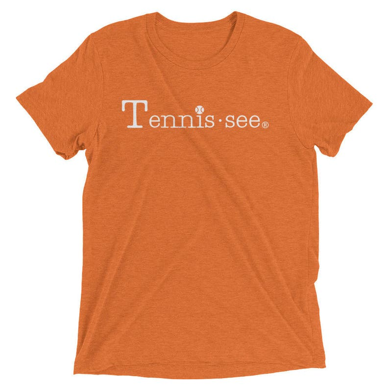 a2add2d7093f2 Tennis.see® Unisex Triblend Tennessee Tennis Tshirt Short sleeve t-shirt  Several Color Options Tennissee