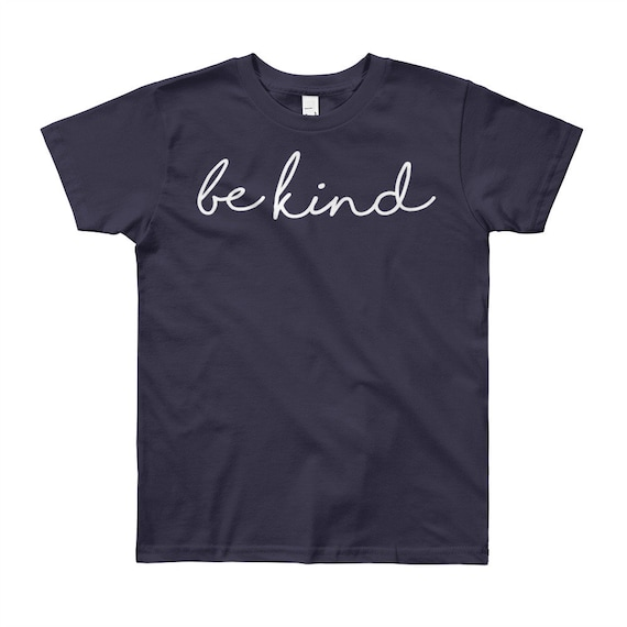 Be Kind Positive Kindness Youth Short Sleeve T-Shirt Sizes 8 10 12