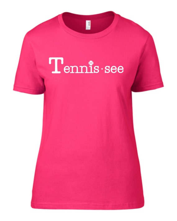 Tennis.see® Tennis Tennessee Tennis.see Tshirt Tee Shirt Women Ladies Hot Pink Tennissee