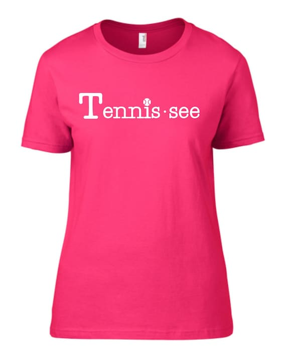 Tennis.see® Tennis Tennessee Tennis.see Tshirt Tee Shirt Women Ladies Hot Pink