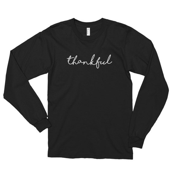 Thankful Thanksgiving Tee Shirt Long sleeve t-shirt (unisex)