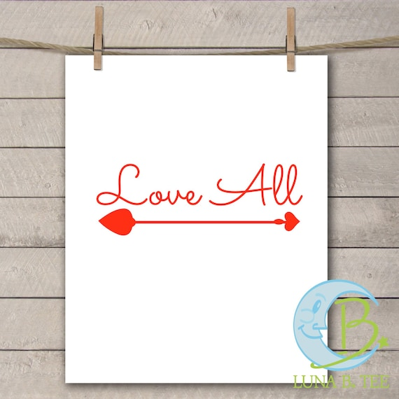 INSTANT DOWNLOAD Love All Valentines Day Gift  Print Yourself Printable DIY Iron On to Tee T-Shirt Transfer - Digital File