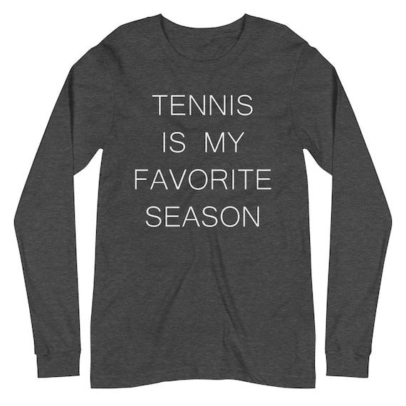 Tennis is my favorite season Bella Canvas Unisex Long Sleeve Tee Luna B. Tee
