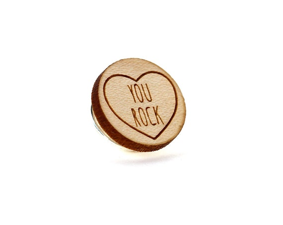 """Pin with message """"You rock"""" - graphic brooch - romantic accessory - not another enamel pin - graphic accessory - lasercut maple wood"""