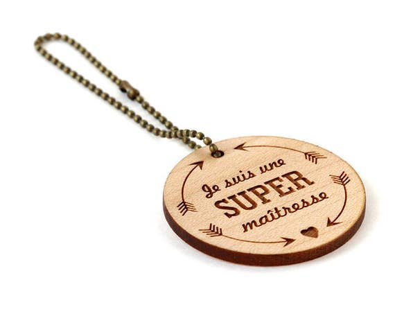 "Keychain ""I'm a super teacher"" - lasercut maple wood - round wooden keyring with message - graphic accessory - professor - school - gift"