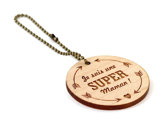 "Keychain ""I'm a super mum"" - lasercut maple wood - round wooden keyring with message - graphic accessory - mother - gift"