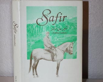 Safir, John M. Steeves, 1991, First Edition, Signed Book, Green Book, Ambassador to Afghanistan