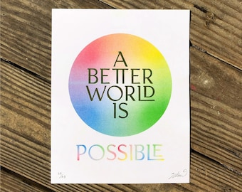 A Better World Is Possible - 4 Color Risograph Art Print