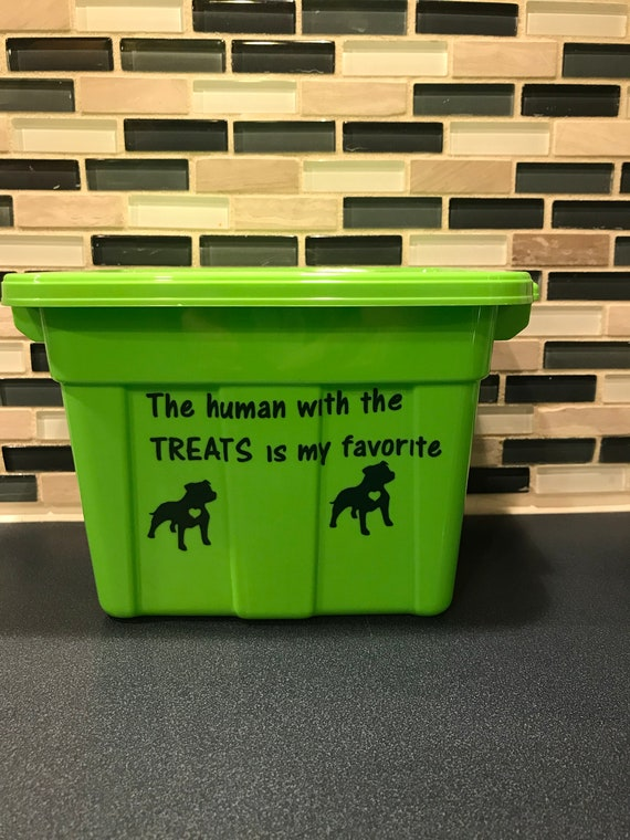 small storage bin for pet treats The human with the treats is my favorite