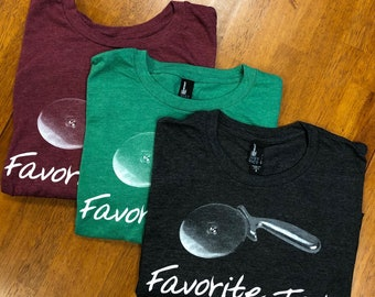 Favorite Tool-Unisex Style T-Shirt, Pizza Shirt, Pizza Humor, Pizza Lover, Pizza Funny T-Shirt, Pizza Cutter, Eco-Inks, Screen Print