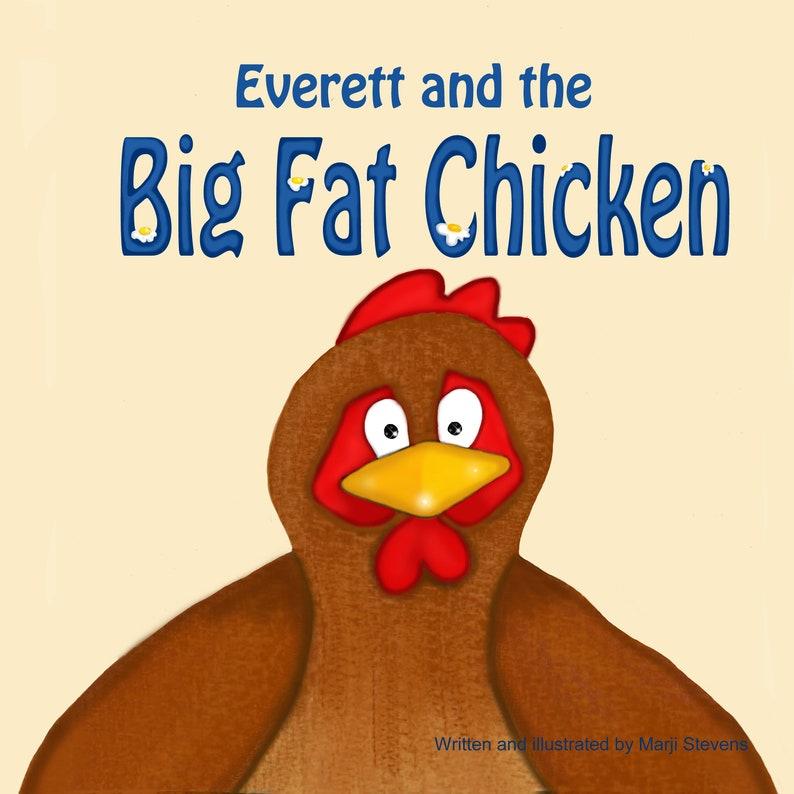 Everett and the Big Fat Chicken children's book image 1