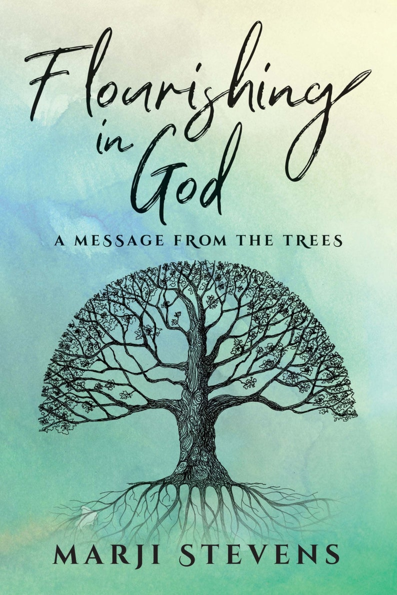 Book Flourishing In God A Message From the Trees Walking image 0