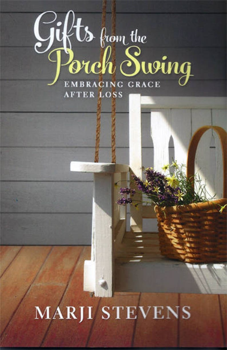 Book Gifts From the Porch Swing-Embracing Grace After Loss image 0