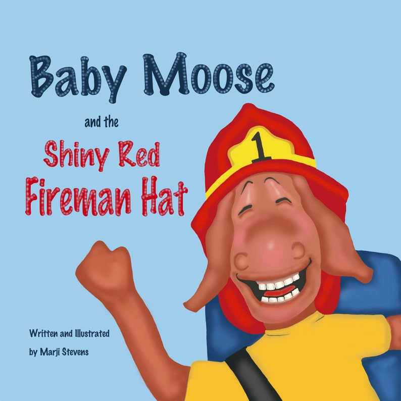 Baby Moose and the Shiny Red Fireman Hat  Children's Book image 0