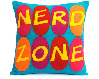 Nerd Zone- Appliqued Eco-Felt Pillow Cover in gold, orange, pink, red, fuchsia, and peacock - 18 inches Nerd Gift In Stock and Ready to Ship
