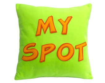 My Spot- Appliquéd Eco-Felt Pillow Cover 18 inches Nerd Gift In Stock and Ready to Ship