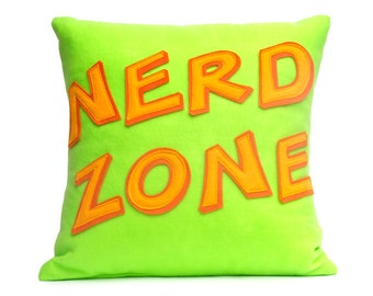 Nerd Zone- Appliqued Eco-Felt Pillow Cover 18 inches Nerd Gift In Stock and Ready to Ship