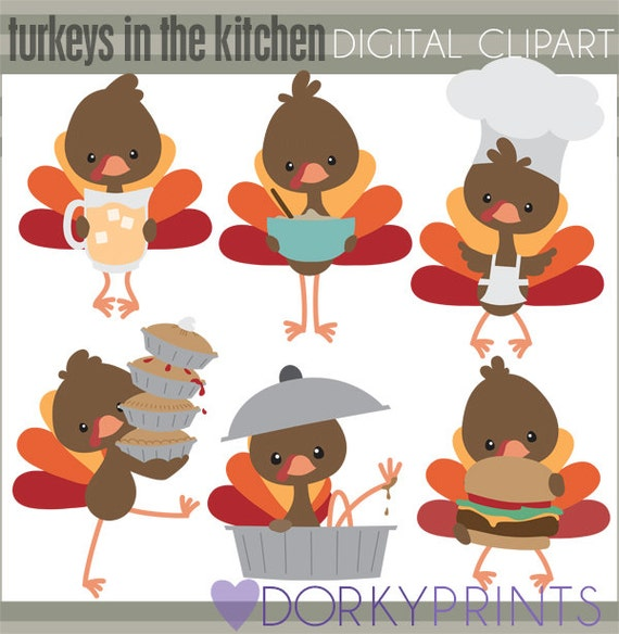 Thanksgiving Clipart Turkeys In The Kitchen Personal And Limited Commercial Use Cute Turkey Clipart