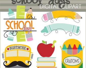 Back to School Clipart -Personal and Limited Commercial Use- School Days Clipart, crayons, pencil, bustache, Classroom Clip Art