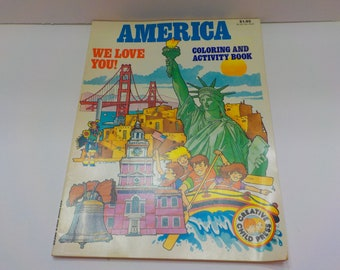 Vintage 1991 America, We Love You! (26) Coloring And Activity Book