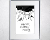 Eames DSR Chair and House Bird Print - Retro Home Decor Poster B W - Eventually everything connects 11x17 quot