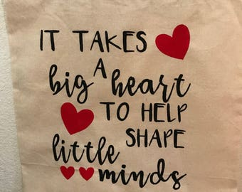 It takes a big heart to shape little minds tote book bag
