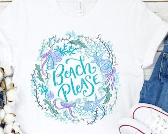 Beach Please Summer Shirt, Ocean Coastal Wreath Watercolor Art Beach Shirt, Cruise Vacation Travel Beach Quotes Shirt, Sun Sand Surf Gift