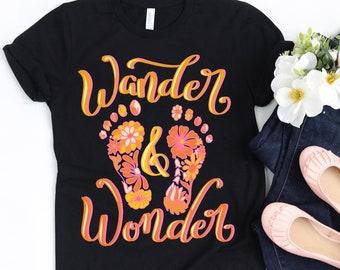 Wander & Wonder Shirt, Walking Shirt Wonder Shirt Floral Hippie Shirt, Boho tshirt, Nature Girl Shirts, Nature Art Shirt, Hand Drawn Flowers