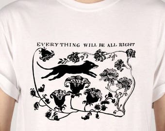 Everything will be All Right quality tee shirt M and L