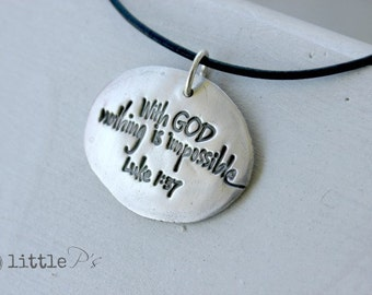 Christian Jewelry ~ Nothing is Impossible artisan fine silver pendant