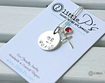 Be Brave Jewelry, Inspirational  ~ Handstamped Sterling Silver Be Brave Necklace, Gift for Her
