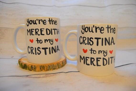 Grises anatomía taza de café eres la Meredith a mi Cristina | Etsy