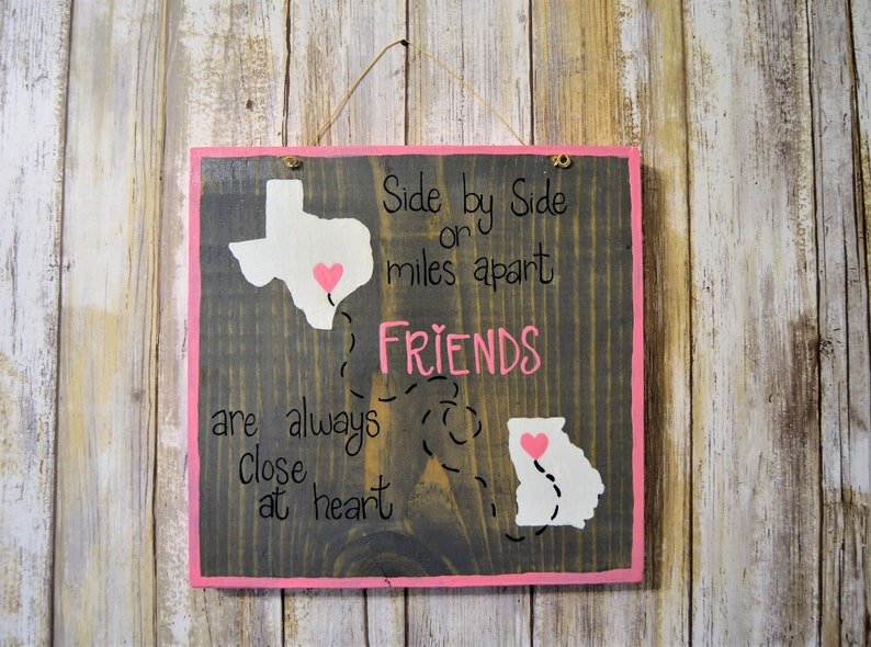 Best Friend Gift Wood State Sign Side By Side Or Miles Etsy