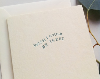 WISH I COULD BE There letterpress card