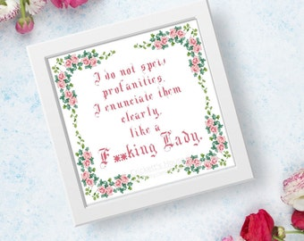 Like A Lady - Cross-Stitch Pattern - MATURE - Memes - Floral Framed - INSTANT DOWNLOAD