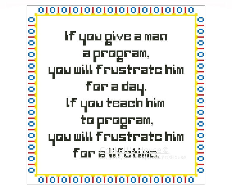 INSTANT DOWNLOAD Meme Cross Stitch Pattern Programming Computers Geek Give A Man