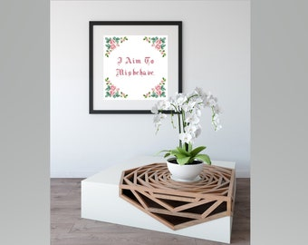 KIT for I Aim To Misbehave - Quotes - Firefly - Floral Framed - Mal